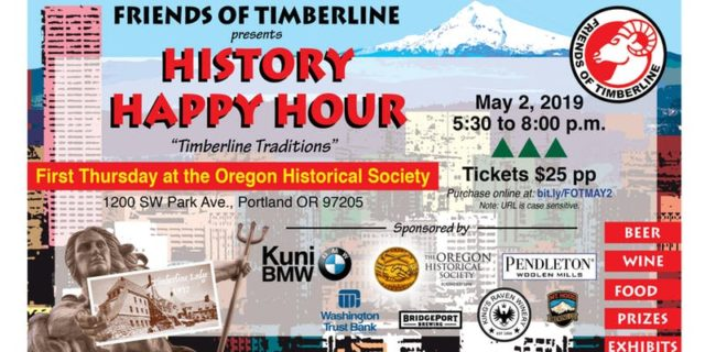 Friends of Timberline History Happy Hour @ Oregon Historical Society